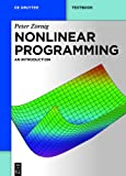 Nonlinear Programming : An Introduction, Zörnig, Peter, 3110315270