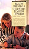 Keys to Parenting a Child with a Learning Disability, McNamara, Barry E., 0812090330
