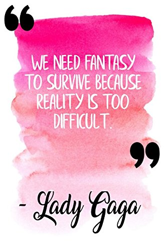 Download We Need Fantasy To Survive Because Reality Is Difficult: Pink Lady Gaga Quote Designer Notebook ebook
