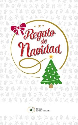 Regalo de Navidad (Spanish Edition) by [Rosas Sánchez, Luis]