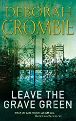 Leave the Grave Green (Duncan Kincaid / Gemma James Book 3)