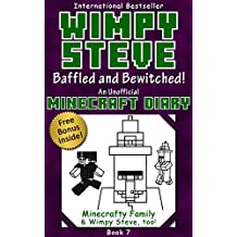 Wimpy Steve Book 7: Baffled and Bewitched! (An Unofficial Minecraft Diary Book) (Minecraft Diary: Wimpy Steve)
