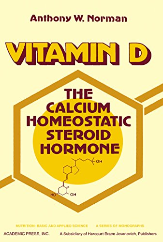 Vitamin D: Calcium Homeostatic Steroid Hormone (Nutrition, basic and applied science)