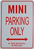mini cooper parking sign - MINI PARKING ONLY - Miniature Fun Parking Signs - Ideal Gift for the Motoring Enthusiast