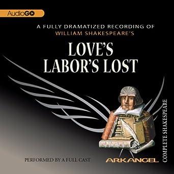 loves labors lost the arkangel shakespeare