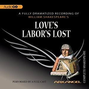 Love's Labor's Lost: The Arkangel Shakespeare Performance