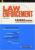 Law Enforcement Career Starter, Second Edition