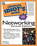 The Complete Idiot's Guide to Networking, Bill Wagner and Chris Negus, 0789718022