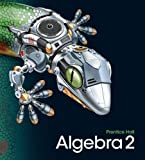 HIGH SCHOOL MATH 2011 ALGEBRA 2 STUDENT EDITION, PRENTICE HALL, 0133500438
