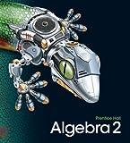 HIGH SCHOOL MATH 2011 ALGEBRA 2 STUDENT EDITION