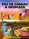 L'Echo des Savanes : Pas de cadeau à Gromago par Tramber