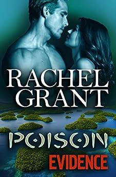 Poison Evidence (Evidence Series Book 7) by [Grant, Rachel]