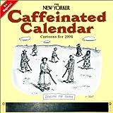 The New Yorker Caffeinated Calendar: Cartoons for 2004 Magnetic Kitchen Calendar 2004 (Workman Wall Calendars)