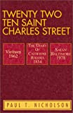 Twenty-Two Ten Saint Charles Street, Paul T. Nicholson, 0738831794