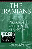 The Iranians, Sandra Mackey and Scott Harrop, 0525940057