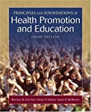 Principles and Foundations of Health Promotion and Education (3rd Edition) 3rd Edition