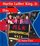 Martin Luther King, Jr. Day, Helen Frost, 073688727X