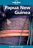 Papua New Guinea (Lonely Planet Travel Guides)