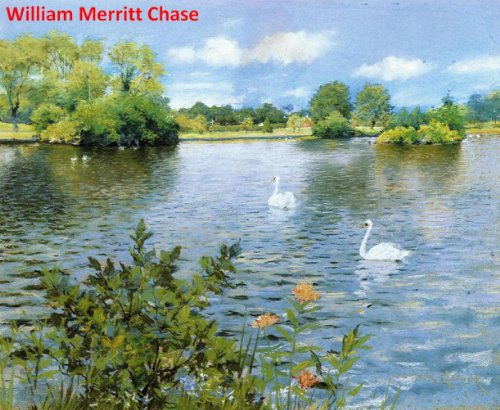 368 Amazing Color Paintings of William Merritt Chase - American Impressionist Painter (November 1, 1849 - October 25, 1916)