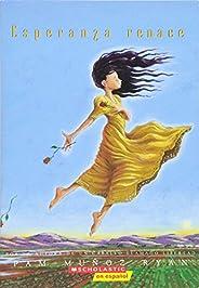 Esperanza Renace (Esperanza Rising): (spanish Language Edition of Esperanza Rising)