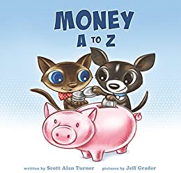 Money A to Z by [Turner, Scott Alan]