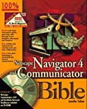 Netscape Navigator 4 and Communicator Bible, Jennifer Fulton, 0764531077