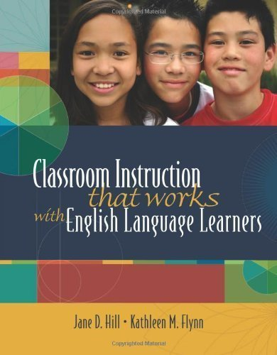 Classroom Instruction That Works with English Language Learners (06) by Hill, Jane [Paperback (2006)] PDF