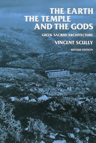 Fine Modern Architecture Vincent Scully And Gods Greek Sacred Revised Edition Throughout Design Inspiration