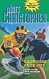 Lacrosse Face-Off (Matt Christopher Sports Classics)