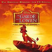 Das Gebrüll ist zurück (Die Garde der Löwen) | Walt Disney, Cornelia Arnold