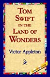 img - for Tom Swift in the Land of Wonders book / textbook / text book