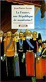 La France, une République de mandarins? par Lacam