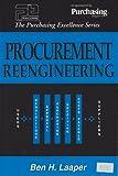 Procurement Reengineering, Ben Laaper, 094545631X