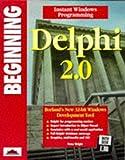 Beginning Delphi 2.0