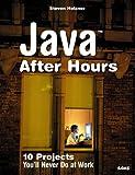 Java after Hours, Steven Holzner, 0672327473