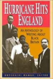 Hurricane Hits England : An Anthology of Writing about Black Britain, Wambu, Onyekachi, 0826412610