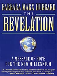 The Revelation: A Message of Hope for the New Millennium