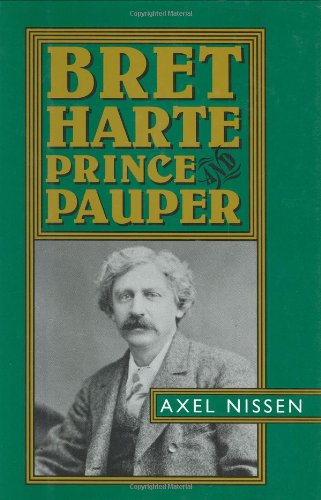 Bret Harte: Prince and Pauper
