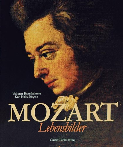 Mozart - Lebensbilder