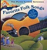 Favorite Folk Songs, Peter Yarrow, 1402759614