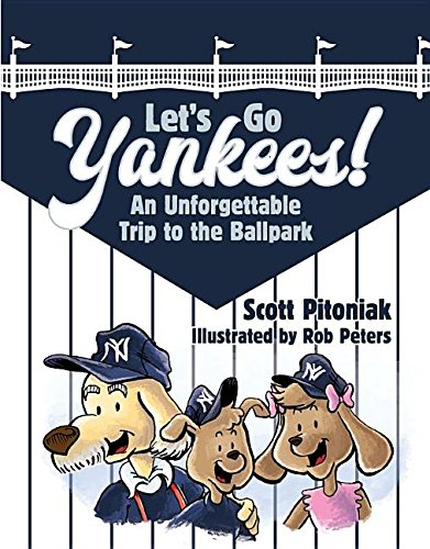 - Let's Go Yankees! An Unforgettable Trip to the Ballpark