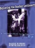 Exploring the Sunday Lectionary, Sandy Rigsby and Steve Mason, 080919581X