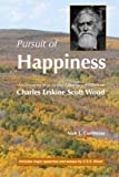 Pursuit Of Happiness: An Introduction To The Libertarian Ethos Of Charles Erskine Scott Wood