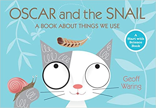 oscar and the snail a book about things that we use start with