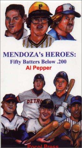 Download Mendoza's Heroes: Fifty Batters Below .200 ebook