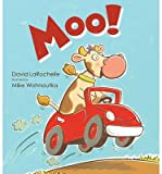 img - for [ MOO! By LaRochelle, David ( Author ) Hardcover Oct-08-2013 book / textbook / text book