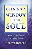 Opening A Window to the Soul, Daeryl Holzer, 1419688405