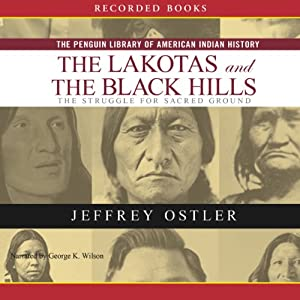 Lakotas and the Black Hills Audiobook