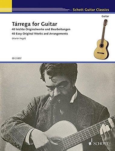 - Tarrega for Guitar - 40 Easy Original Works and Arrangements