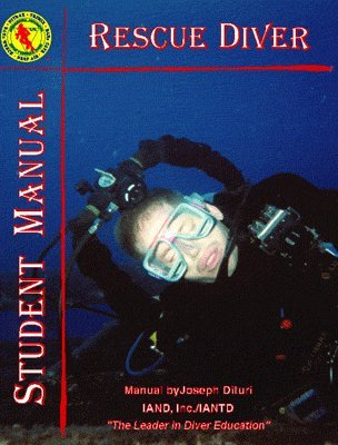 IANTD Rescue Diver Student Manual & Workbook ()